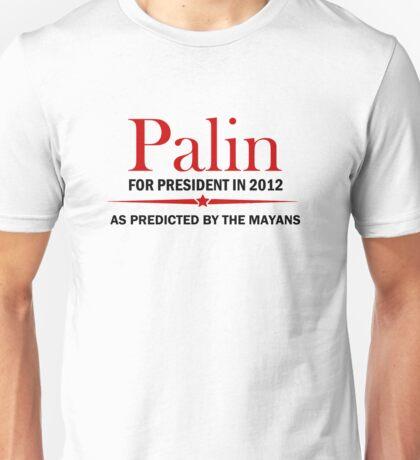 Palin For President 2012 Unisex T-Shirt