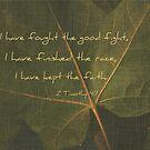 I Have Kept the Faith by Kelly Chiara