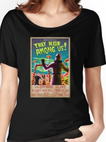They Hide Among Us! Poster Women's Relaxed Fit T-Shirt