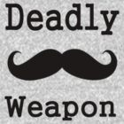 Deadly Weapon Mustache by Fastlines49s