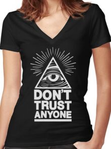 Don't Trust Anyone Women's Fitted V-Neck T-Shirt