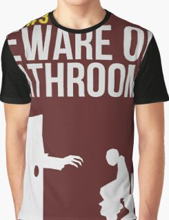 Zombie Survival Guide - Rule #3 - Beware of Bathrooms Graphic T-Shirt