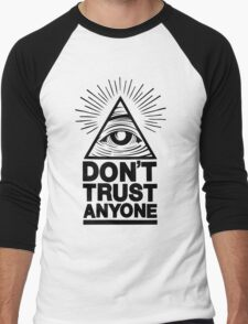 Don't Trust Anyone Men's Baseball ¾ T-Shirt