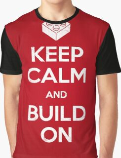 Keep Calm and Build On Graphic T-Shirt