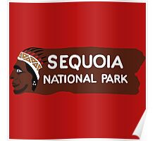 Sequoia National Park Entrance Sign, California, USA Poster