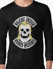 Walking Swedish Murder Machine MC Long Sleeve T-Shirt