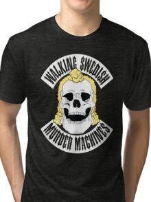 Walking Swedish Murder Machine MC Tri-blend T-Shirt
