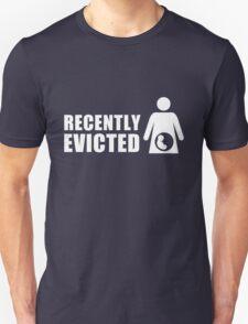 Recently Evicted [ Tshirt   iPad / iPhone Case & Print ] Unisex T-Shirt