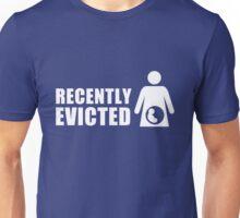 Recently Evicted [ Tshirt | iPad / iPhone Case & Print ] Unisex T-Shirt