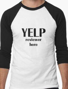 Yelp reviewer here Men's Baseball ¾ T-Shirt