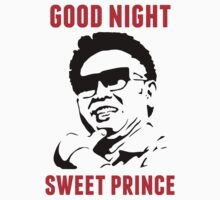 Kim Jong-il Goodnight Sweet Prince  by kimjongil