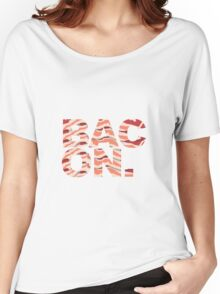 Bacon t-shirt Women's Relaxed Fit T-Shirt