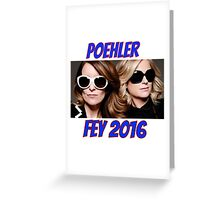 Poehler Fey 2016 Greeting Card