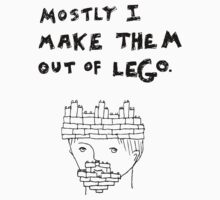 Mostly I Make Them Out of Lego by scruffian
