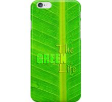 The green life iPhone Case/Skin