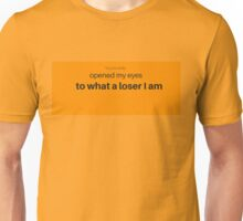 Sarcasm is the language of losers Unisex T-Shirt