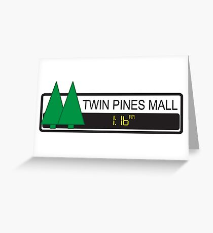 Twin Pines Mall Greeting Card