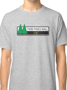 Twin Pines Mall Classic T-Shirt