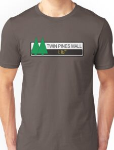 Twin Pines Mall Unisex T-Shirt
