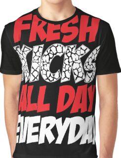 Fresh Kicks All day Everyday Graphic T-Shirt