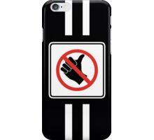 Warning sign iPhone Case/Skin