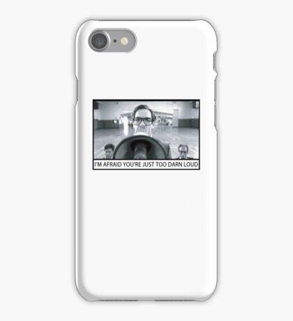 Too Darn Loud iPhone Case/Skin