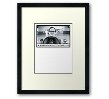 Too Darn Loud Framed Print