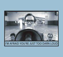 Too Darn Loud Kids Tee