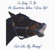 I'm Going To Be An Equestrian - Kids & Toddler T-Shirts & Clothing by Patricia Barmatz