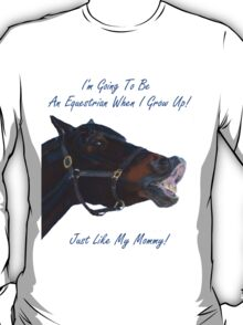 I'm Going To Be An Equestrian - Kids & Toddler T-Shirts & Clothing T-Shirt