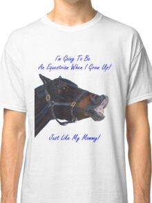 I'm Going To Be An Equestrian - Kids & Toddler T-Shirts & Clothing Classic T-Shirt