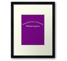 Perfectly Mad Framed Print