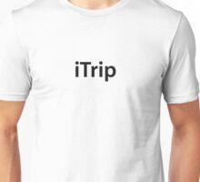 iTrip Unisex T-Shirt