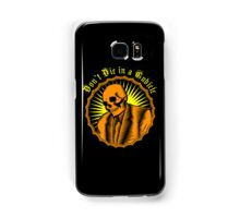 Don't Die in a Cubicle Samsung Galaxy Case/Skin