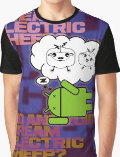 do androids dream electric sheep?  Graphic T-Shirt
