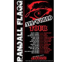 Randall Flagg World Tour- 80s Metal/Rock Style Photographic Print