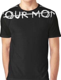 To-dolist your mom Graphic T-Shirt