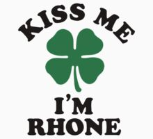 Kiss me, Im RHONE by aligory