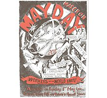 May Day Poster 2011 Photographic Print