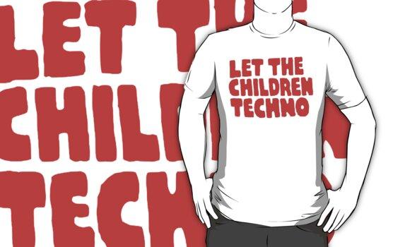 Let The Children Techno by Mrlagare456