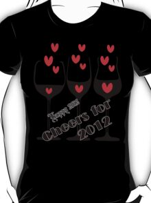 Cheers for 2012 T-Shirt