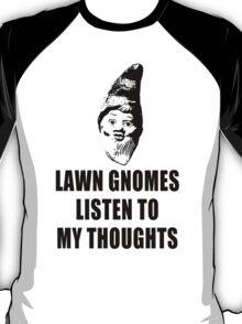 Lawn Gnomes (black) T-Shirt