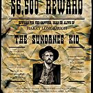 The Sundance Kid. Wanted Poster. by Sandylane