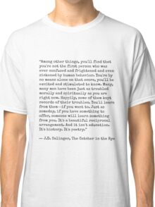 Catcher in the Rye Quote Classic T-Shirt