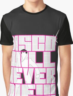 Disco Will Never Die Graphic T-Shirt