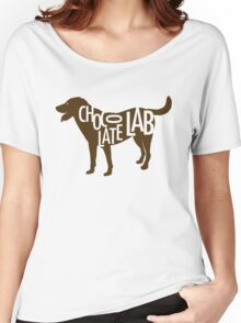 Chocolate Lab Women's Relaxed Fit T-Shirt