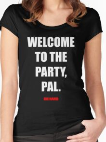 Welcome to the party, Pal. Women's Fitted Scoop T-Shirt