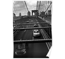 Brooklyn Bridge cars going to Manhattan Poster