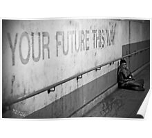 Your Future This Way Poster