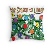'Tis the Season to Untangle Throw Pillow